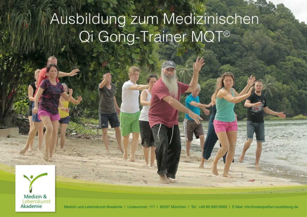 Ausbildung zum Medizinischen Qi Gong-Trainer MQT an der Medizin und Lebenskunst Akademie in München